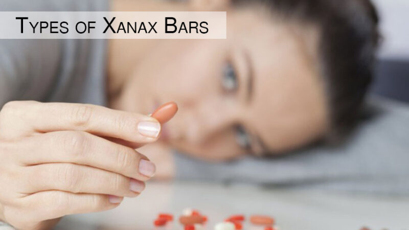 Everything You Need to Know About Different Types of Xanax Bars